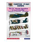 Curtiss P-36C - Hawk - The 27th Pursuit squadron - Confusion or Distortion part2