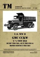 TM U.S. WWII GMC CCKW 2 1/2 ton 6x6 Dump Truck,.....