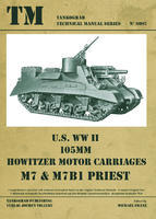 TM U.S. WWII 105mm M7 & M7B1 Priest