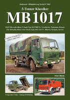 MB 1017 The Mercedes-Benz 5-ton Trucks Type 1017/1017A - History, Variants, Service