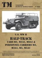 TM U.S. WWII Half-Track M2, M2A1, M9A1,....