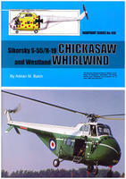 Sikorsky S-55/H-19 Chickasaw and Westlend Whirlwind