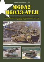 M60A2, M60A3 & AVLB