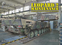 Leopard 2 Maintenance in Detail