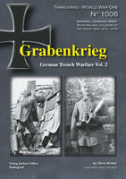 WWI Grebankrieg German Trench Warfare vol.2