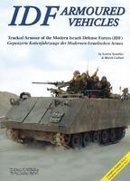 IDF - Modern Israel Army Tracked Armour Vehichles