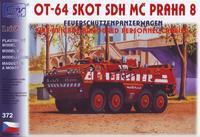 OT-64 SKOT SDH MČ Praha 8
