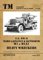 U.S. WWII Ward Lafrance & Kenworth M1 & M1A1 Heavy Wreckers