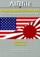 AIRfile Pearl Harbor to Coral Sea