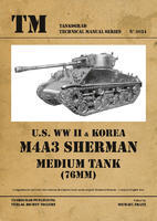 TM U.S. WW II & Korea M4A3 Sherman (76mm) Tank