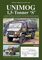 Unimog 1,5-Tonner 'S' The Legendary 1.5-ton Unimog Truck in German Service Part 2 - Carg