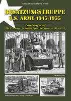 Besatzungstruppe US Army From Enemy to Ally - U.S. Army Occupation Forces in Germany 1945