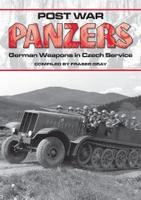 Post War Panzers German Weapons in Czech Service