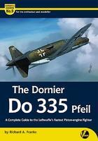 The Dornier Do 355 Pfeil