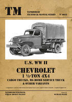 U.S. WWII Chevrolet 1 1/2-Ton 4x4 Cargo Trucks, M6 Bomb Service Truck & Other Variants