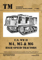 TM U.S. WWII M4, M5 & M6 High Speed Tractor