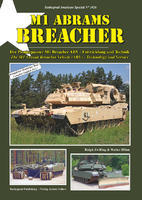 M1 ABRAMS BREACHER The M1 Assault Breacher Vehicle (ABV) -Technology and Service
