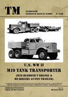 TM U.S. WWII M19 Tank Transporter