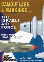 C&M No.3 The Israeli Air Force part.1 1948-1967