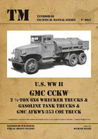 TM U.S. WWII GMC CCK 2 1/2-ton 6x6 Wrecker Truck & Gasoline Tank Truck,....