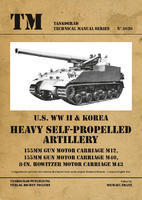 U.S. WWII & Korea Heavy Self-Propelled Artillery