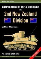 Armor Camouflage & Markings of the 2nd New Zealand Division