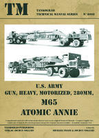 TM U.S. Army M65 Atomic Annie