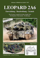 The German Leopard 2A6 Main Battle Tank Development - Description - Technology