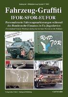 Fahrzeug-Gaffiti IFOR-SFOR-EUFOR
