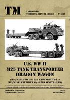 TM U.S. WWII M25 Tank Transporter Dragon Wagon