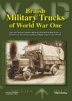 British Military Trucks of WW I