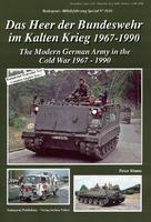 Das Heer der BW im Kalten Krieg 1967-1990