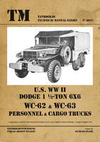 TM U.S. WW II Dodge WC62-WC63 6x6 Trucks