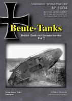 WWI Beute-Tanks British Tanks in German Servise vol.2