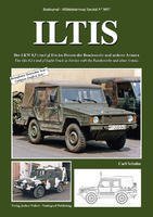 ILTIS The Iltis 0.5 t tmil Light Truck in Service with the Bundeswehr and other Armies