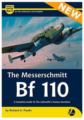 The Messerschmitt Bf 110 A Detailed Guide to the Luftwaffe's Famous Zerstörer - 1