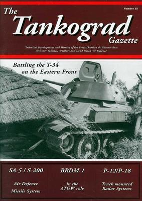 Battling the T-34 on the Eastern Front - The Tankograd Gazette 15 - 1