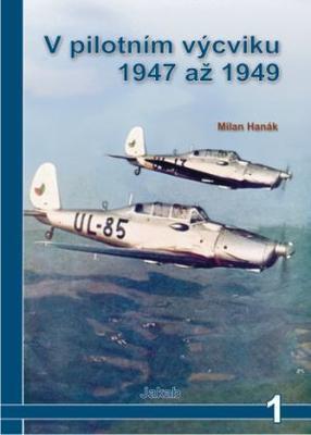 V pilotním výcviku 1947 až 1949 1