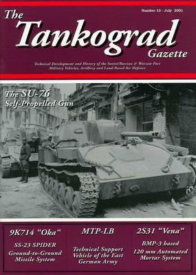 The SU-76 Self Propelled Gun - The Tankograd Gazette 13 - 1