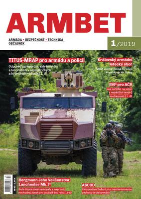 Armbet 1/2019 - časopis o armádě, bezpečnosti a technice.
