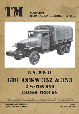 TM U.S. WWII GMC CCKW-352 & 353 - 1