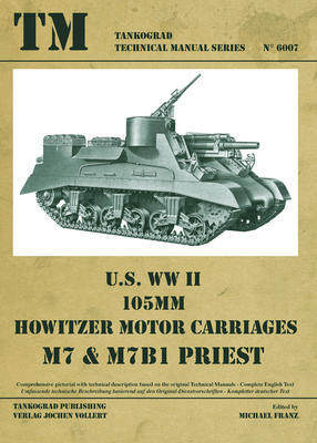 TM U.S. WWII 105mm M7 & M7B1 Priest - 1