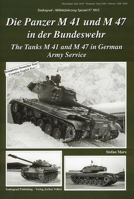 Die Panzer M41 und M47 in der BW
