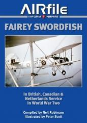 Fairey Swordfish In British, Canadian & Netherlands Service In WWII