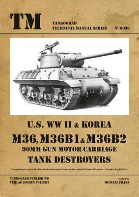 M36, M36B1 & M36B2 Tank Destroyers  - 1