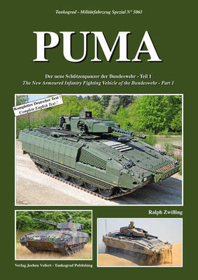 PUMA The New Armoured infantry Fighting Vehicle of the Bundeswehr - Part 1 - 1