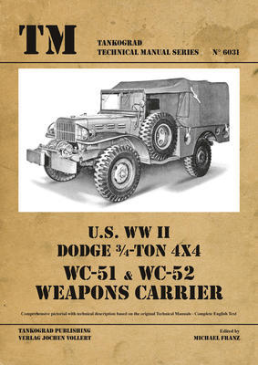 U.S. WWII Dodge 3/4-Ton 4x4 WC-51 & WC-52 Weapoons Carrier - 1