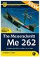 The Messerschmitt Me 262 - Second Edition  - 1/4