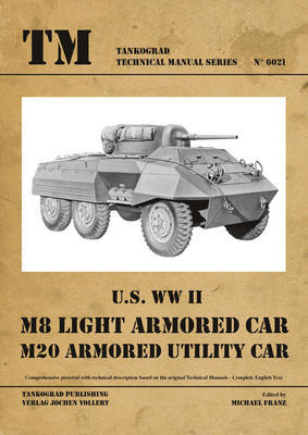 TM U.S. WWII M8 Light Armour Car M20 Armoured Utility Car - 1