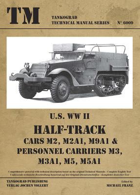 TM U.S. WWII Half-Track M2, M2A1, M9A1,.... - 1